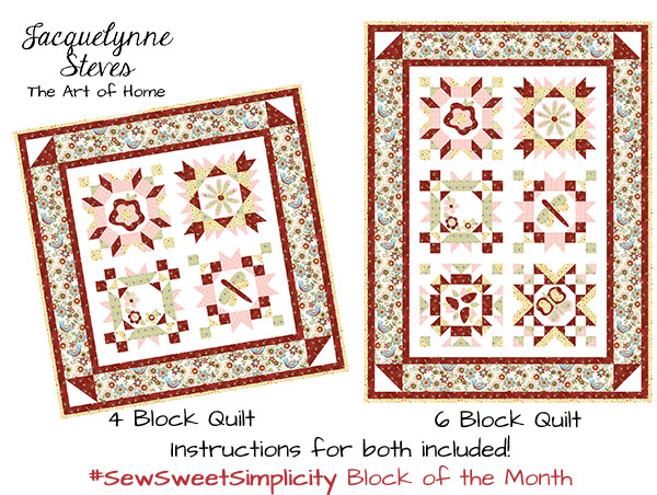 Sew Sweet Simplicity Block Of The Month Jacquelynne Steves