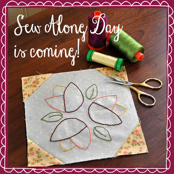 Sew Along Day is Tomorrow!