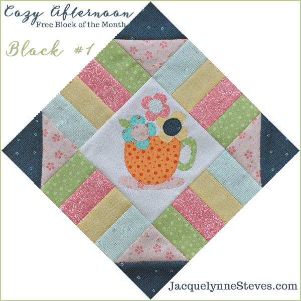 Cozy Afternoon Free Block of the Month- Block1- Jacquelynne Steves