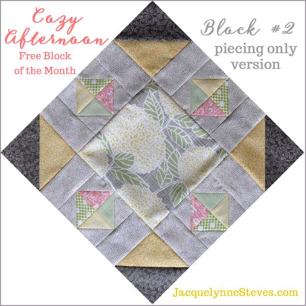 Block2_Cozy Afternoon Free BOM Jacquelynne Steves