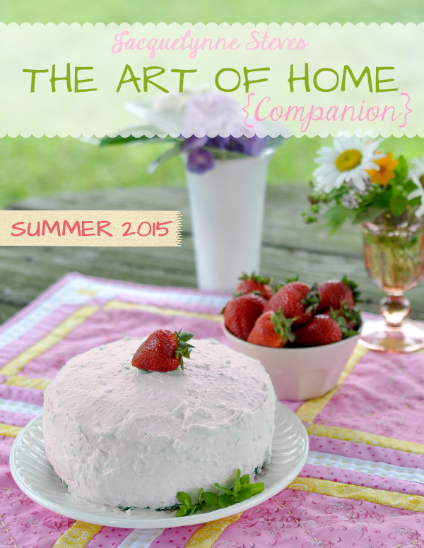 The Art of Home Free Emagazine- Summer 2015- Jacquelynne Steves