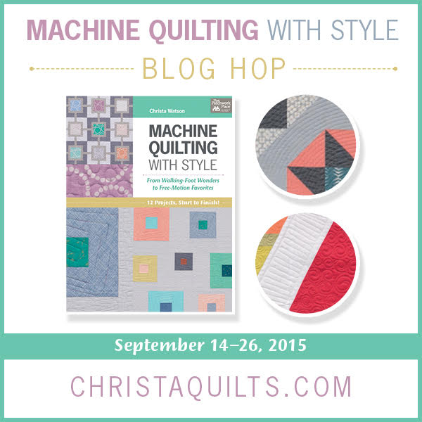 Machine Quilting with Style Blog Hop!