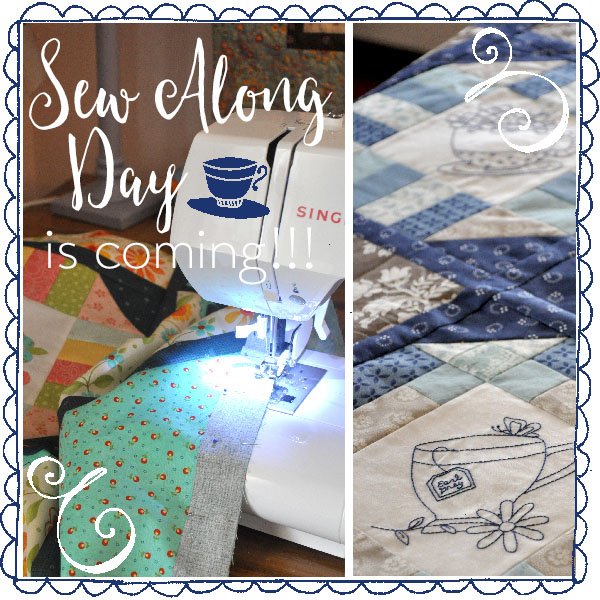 Sew Along Day is Coming!!