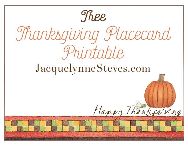 Free Thanksgiving Placecard Printable- Jacquelynne Steves