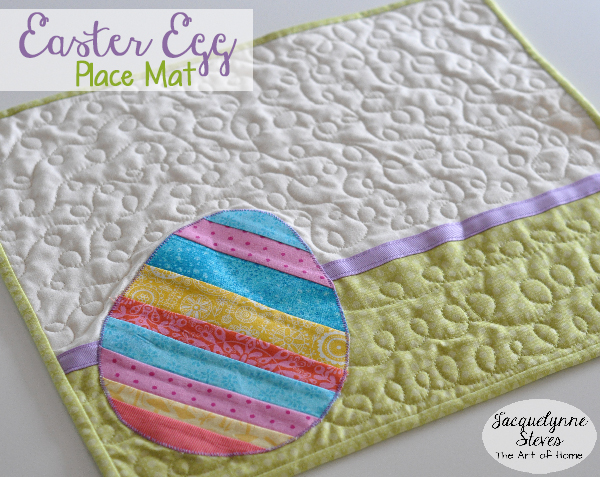 Easter Egg Place Mat Project-Jacquelynne Steves-