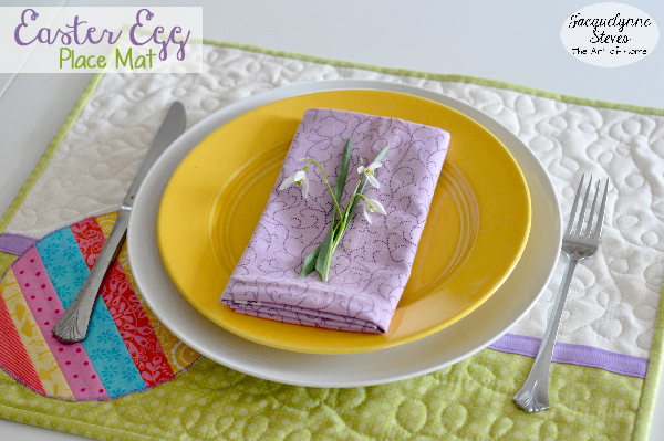 Easter Egg Place Mat Project-Jacquelynne Steves