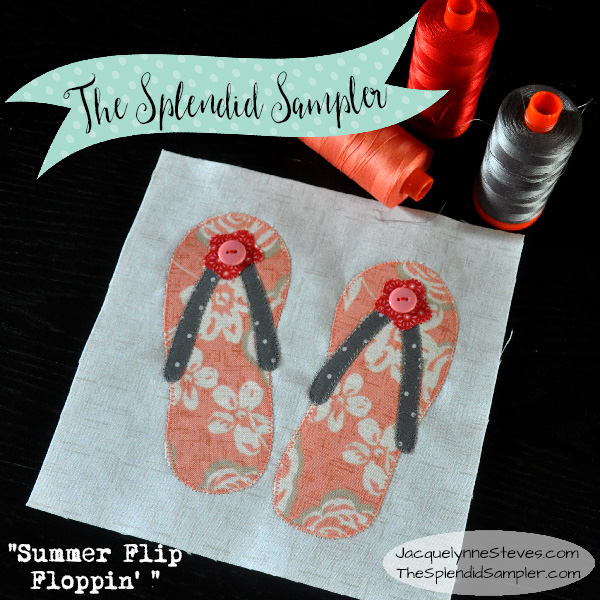My Splendid Sampler BONUS Block! Summer Flip Floppin'