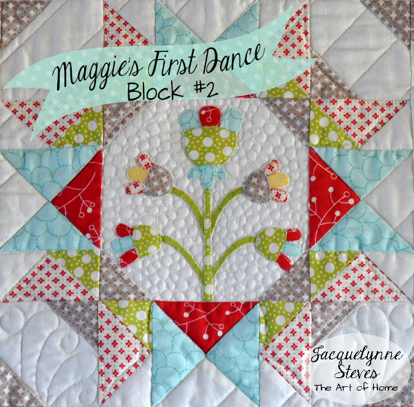 Maggie's First Dance Free BOM- Block 2 is Here!