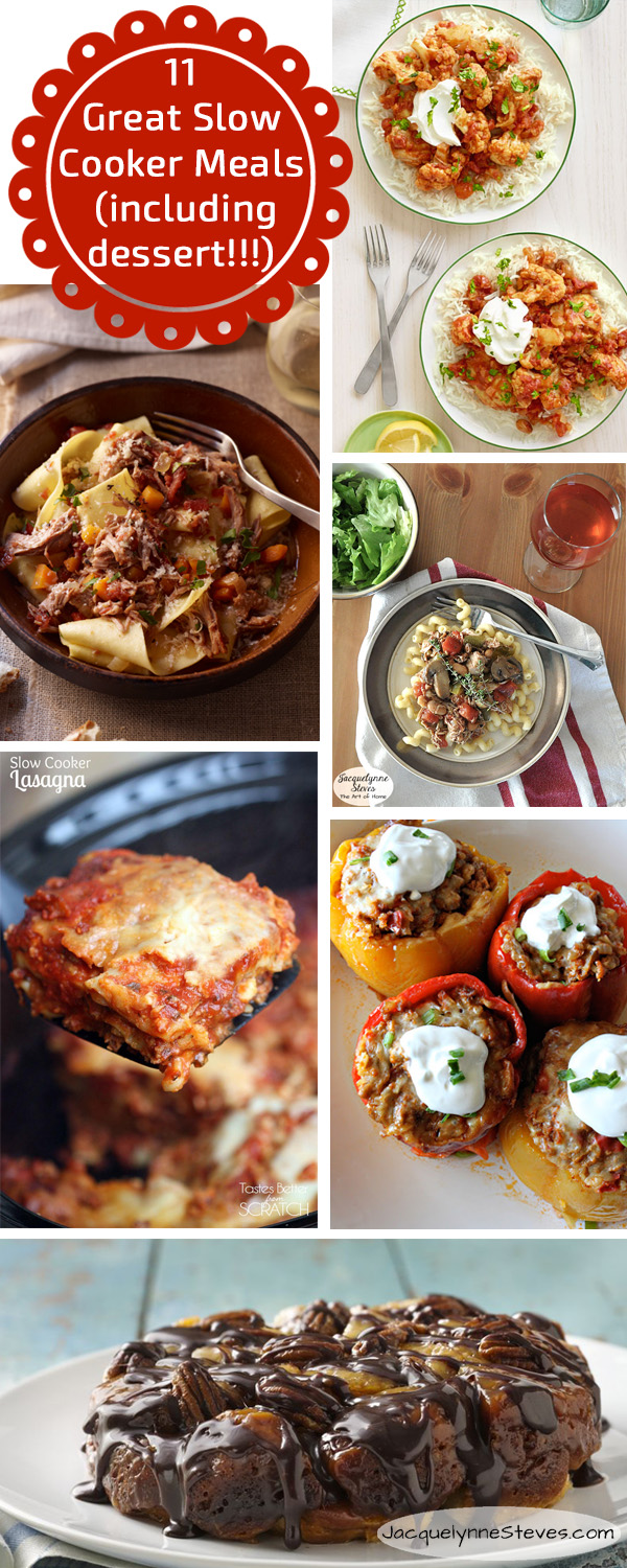 11 Great Slow Cooker Meals (including dessert!)