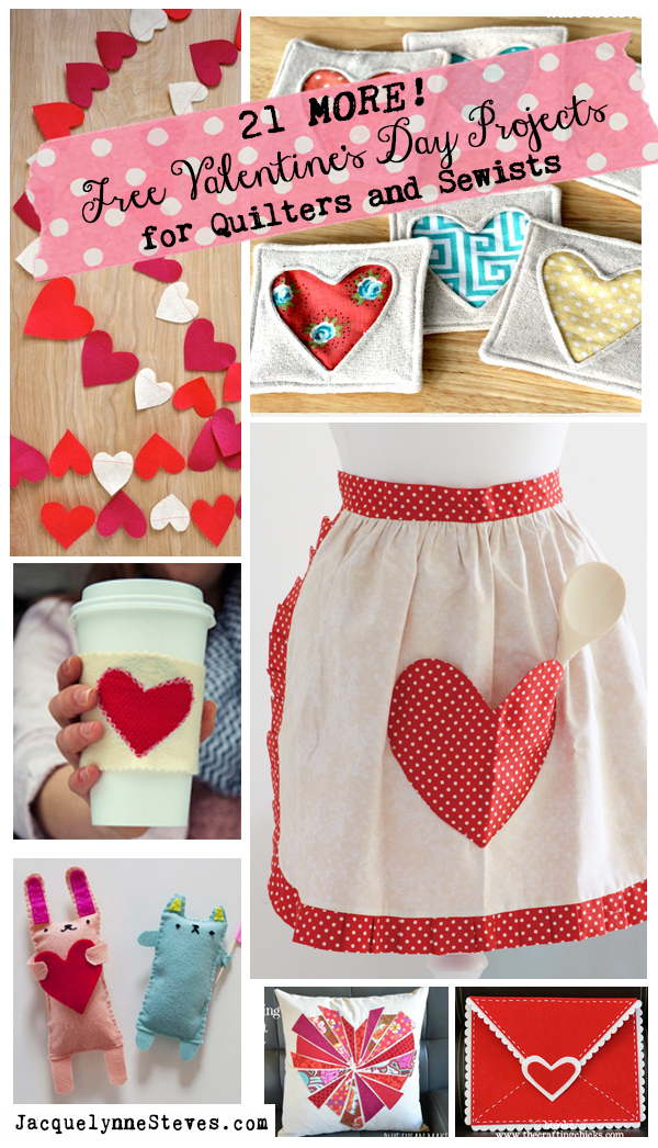 21 MORE Free Valentine's Day Projects for Quilters and Sewists!!!