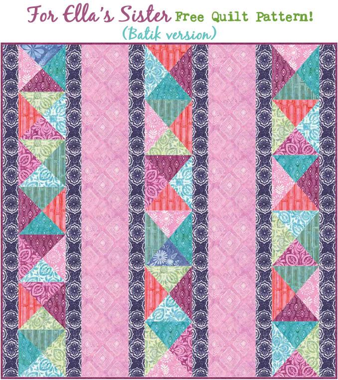Free Quilt Pattern- For Ella's Sister - Jacquelynne Steves