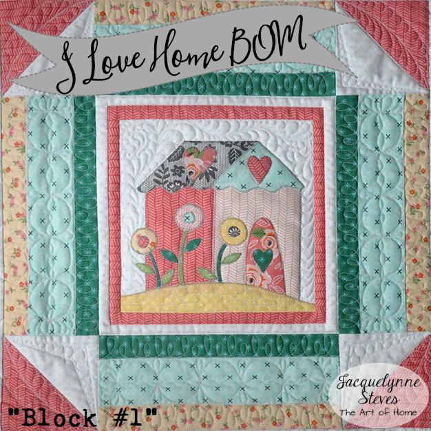 I Love Home BOM Block 1 is here!