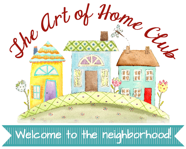 Announcing Enrollment Dates for The Art of Home Club!!!