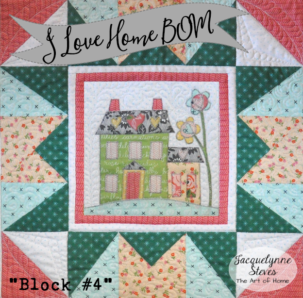 I Love Home BOM Block 4 is here!