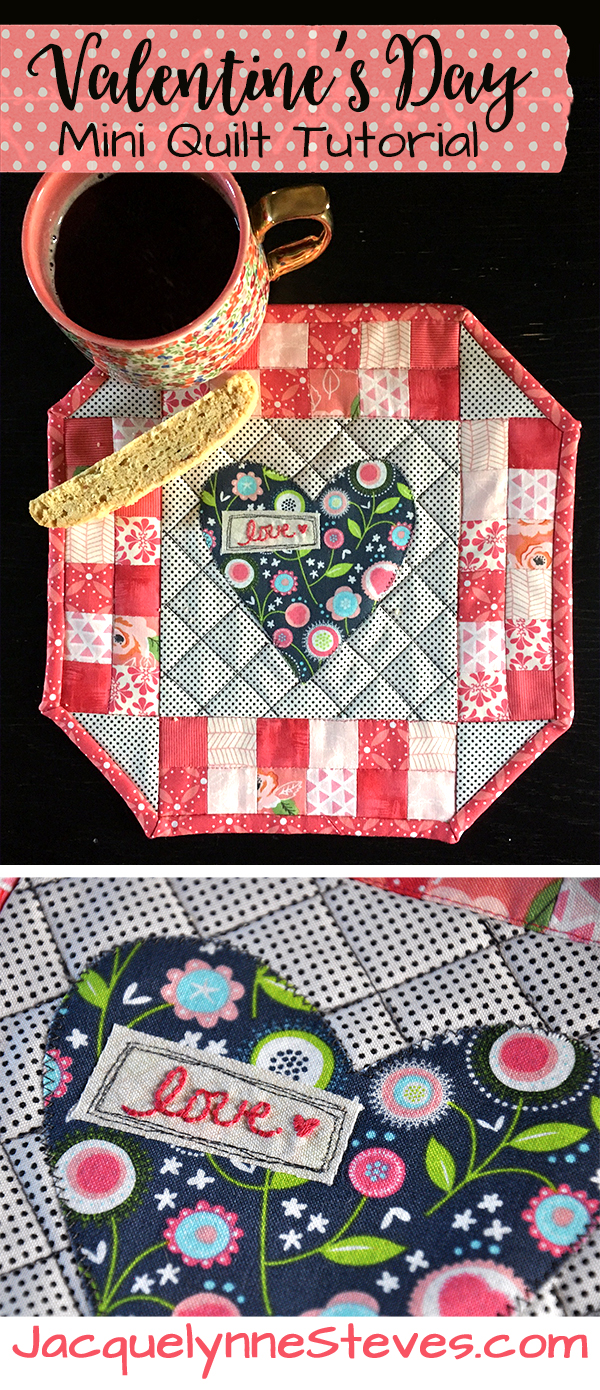 Valentine S Day Mini Quilt Pattern Tutorial Jacquelynne Steves