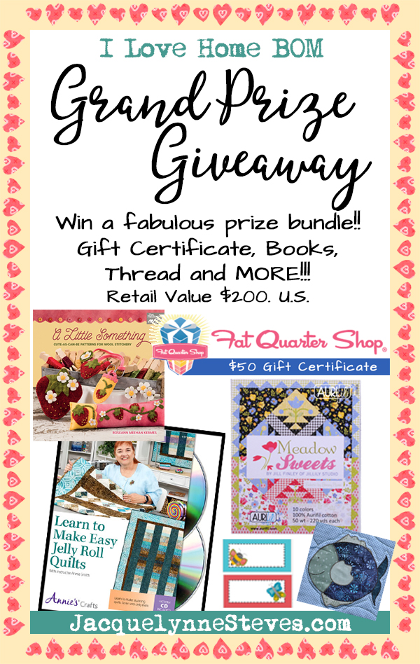 I Love Home BOM- The BIG Wrap Up & Giant Giveaway!!