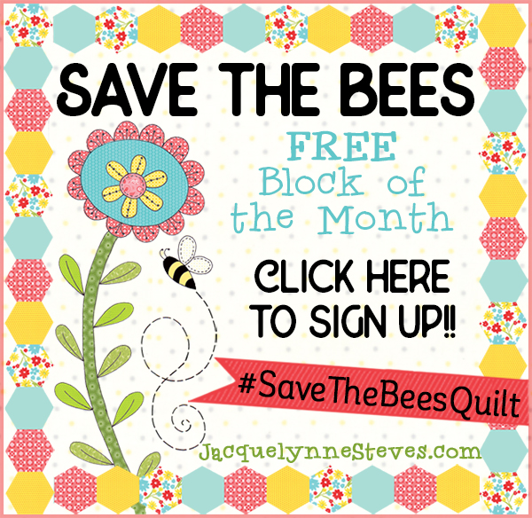 Sign up for the FREE 2018 Block of the Month – Save The Bees!