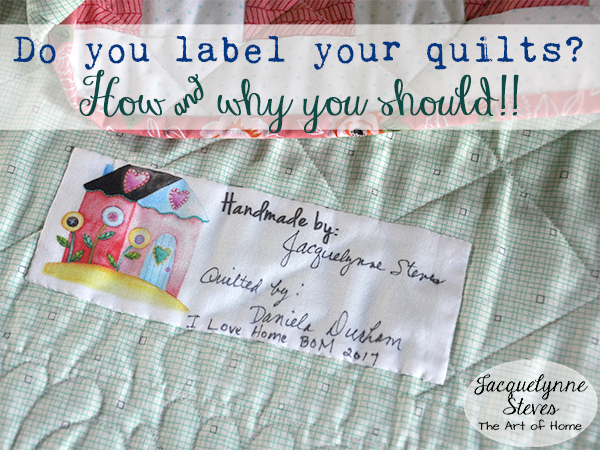 How and Why You Should Label Your Quilts