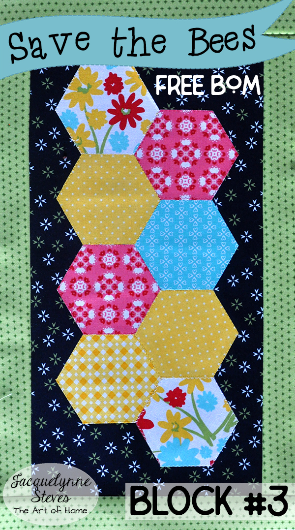 Save the Bees BOM Block 3 is here!