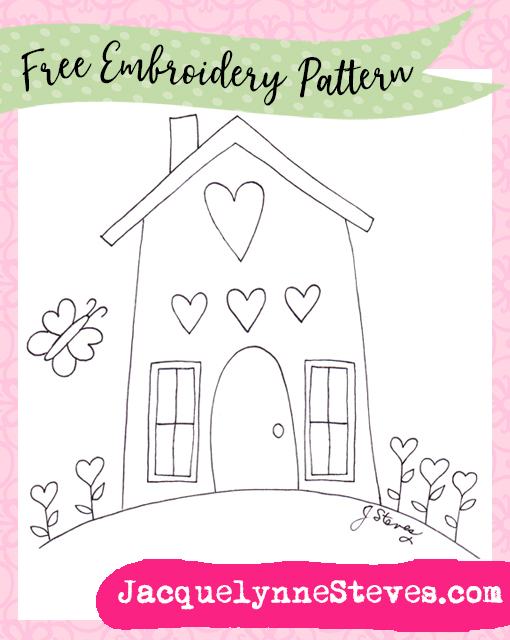 Free Embroidery Pattern- Happy Heart House!