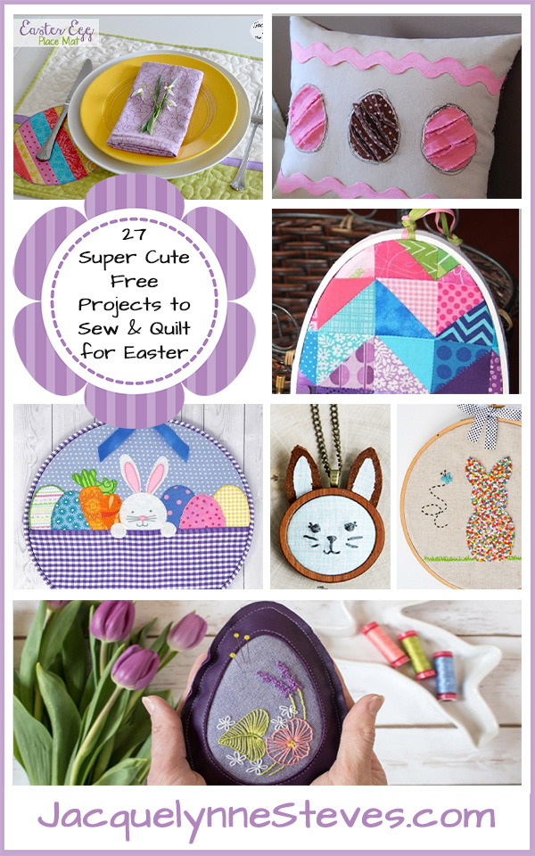 27 Super Cute Free Projects To Sew & Quilt For Easter