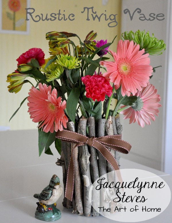 Rustic Twig Vase: A Super Easy, Inexpensive Way To Bring A Bit Of The Outdoors Inside