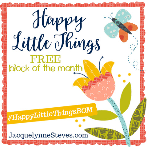 Sign up for the FREE 2019 Block of the Month – Happy Little Things!