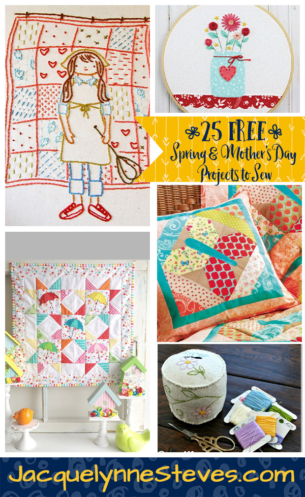 25 FREE Spring & Mother's Day Patterns For Quilters & Sewists